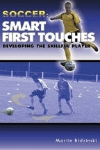 Smart First Touches - Soccer Book