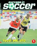 Success in Soccer Practice Planner 1 - Youth U16-U18