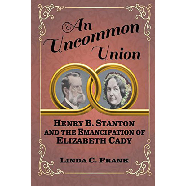 An Uncommon Union By Linda C. Frank