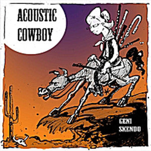 Acoustic Cowboy CD (Geni Skendo) - FLUTISTRY BOSTON