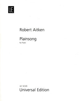 Aitken, R. - Plainsong - FLUTISTRY BOSTON