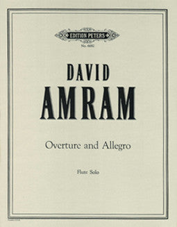 Amram, D. - Overture and Allegro - FLUTISTRY BOSTON