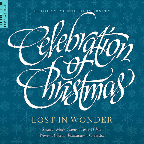 Celebration of Christmas - Lost in Wonder