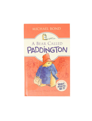 A Bear Called Paddington hardcover book