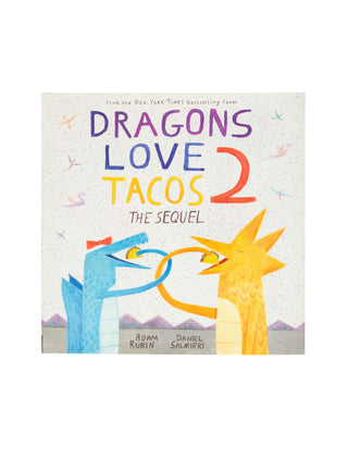 Dragons Love Tacos 2: The Sequel hardcover book