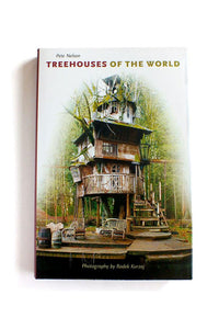 Treehouses of the World by Pete Nelson - SIGNED COPY!