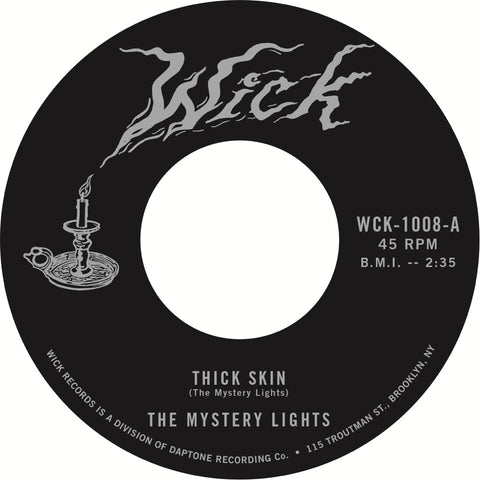 The Mystery Lights - Thick Skin / In the Darkness