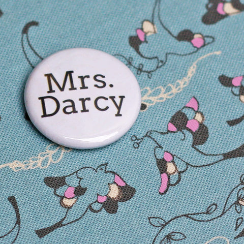 Badge - Pride & Prejudice - Jane Austen - Mrs. Darcy-Gifts-Book Lover Gifts