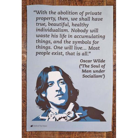 Tea Towel - Radical - Oscar Wilde