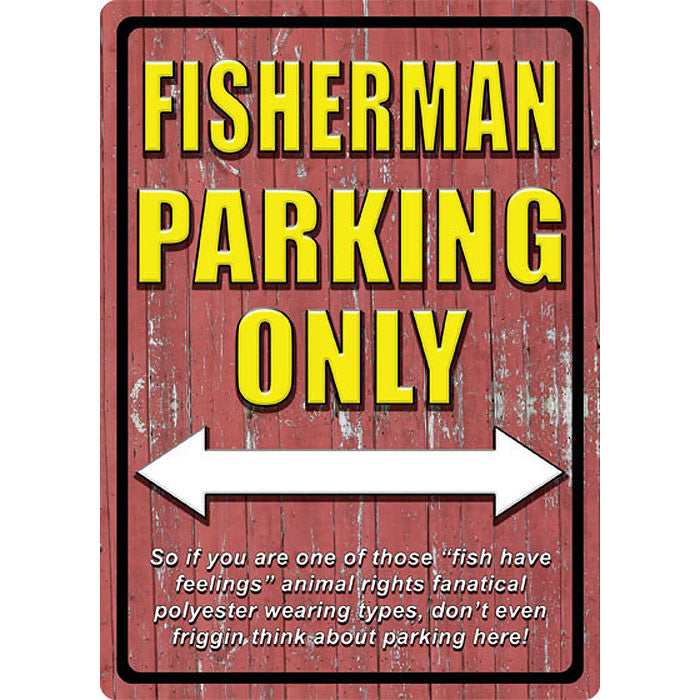 Fisherman Parking Only Sign 1521