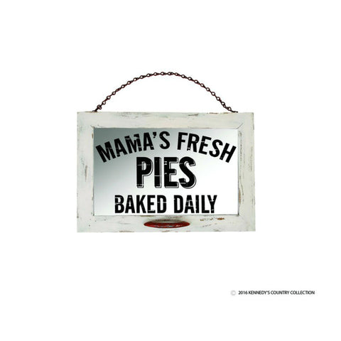 Mama's Fresh Pies Baked Daily Window Sign