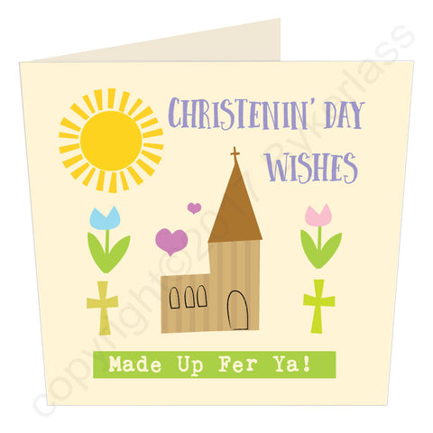 Christenin' Day Wishes - Scouse Christening Card (SS53)