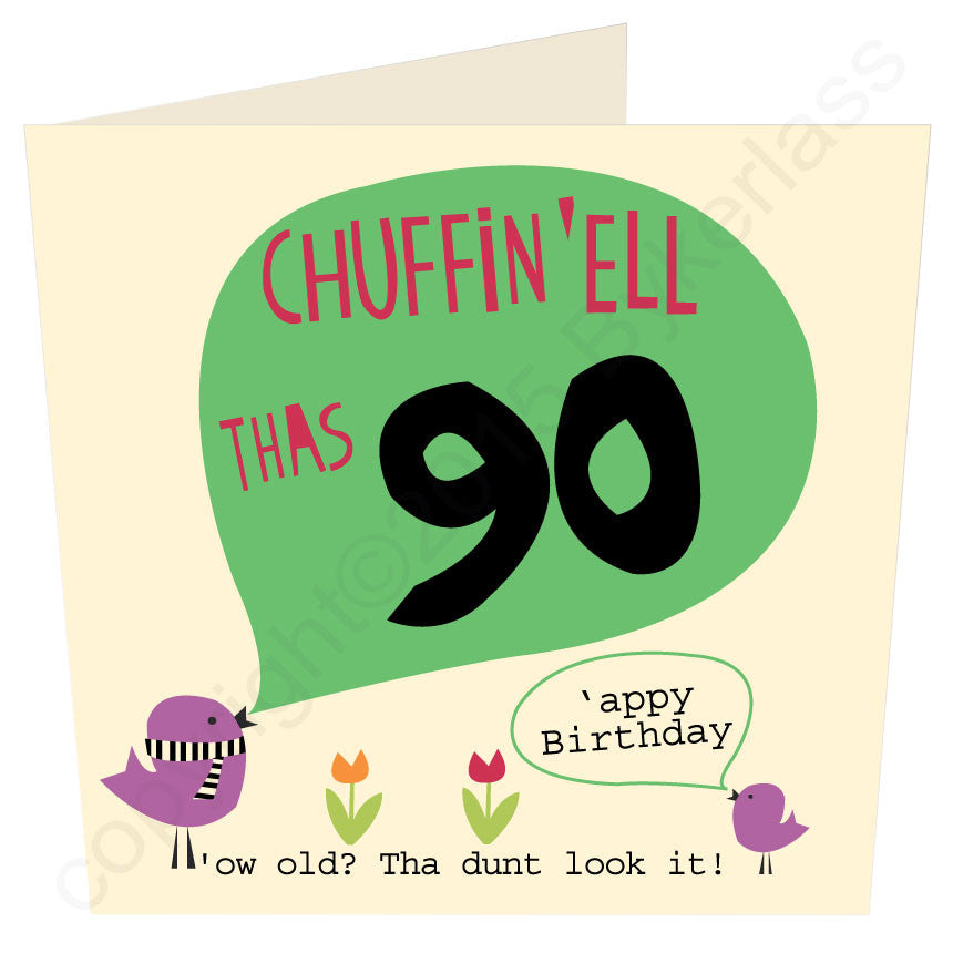 Chuffin 'Ell Thas 90 Yorkshire Card