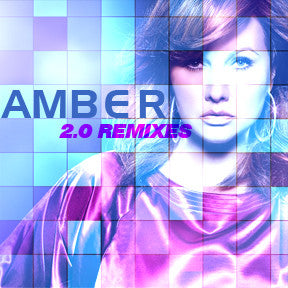 Amber 2.0 Remixes