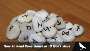 How To Read Rune Stones in 10 Quick Steps