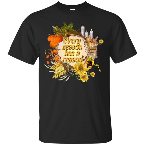 Every Season Has A Reason Shirt - The Moonlight Shop