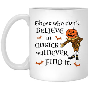 Those Who Dont Believe In Magick Mug - The Moonlight Shop