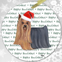 "Yorkshire Terrier ""Happy Howlidays"" Ornament"