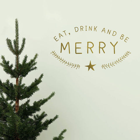 Gold 'Eat, Drink And Be Merry' Wall Sticker - Oakdene Designs - 1