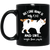 All I Care About Is My Cat Black Mug 11 oz.