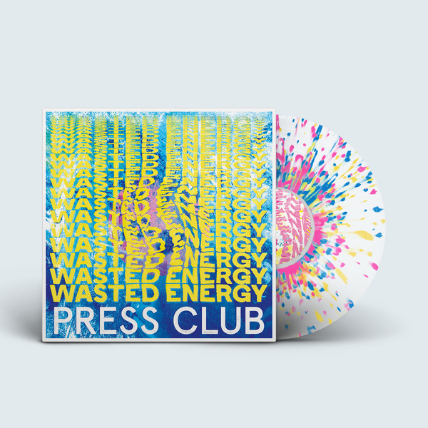 Press Club - Wasted Energy (Splatter Vinyl)