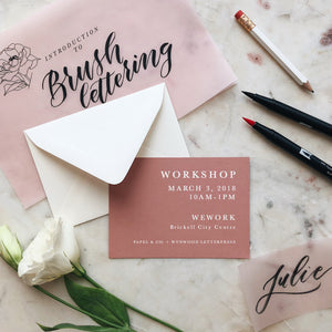 BRUSH LETTERING WORKSHOP ::: SATURDAY, MARCH 3RD @ 10AM