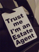 Novelty Luggage Crew Tags - Trust me, I'm An Estate Agent