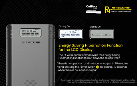 Nitecore F4 Four Slot Flexible Power Bank is energy saving hibernation function for the LCD Display