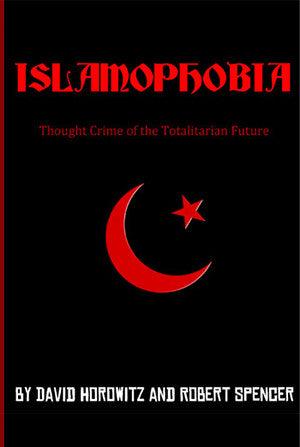 Islamophobia: Thought Crime of the Totalitarian Future