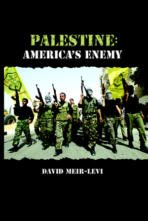 Palestine: America's Enemy