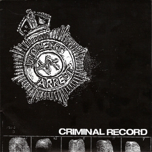 Violent Arrest 'Criminal Record' 2x7""