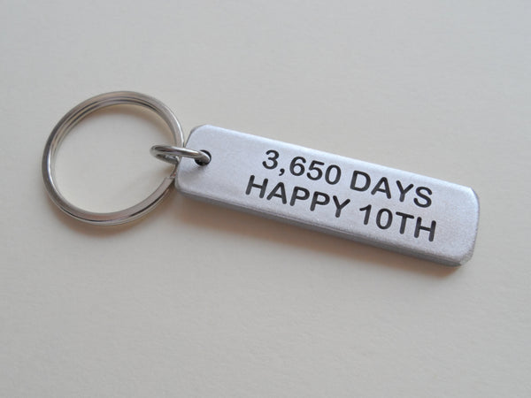 "10 Year Anniversary Gift • Aluminum Tag Keychain Engraved w/ ""3,650 Days, Happy 10th""; Hand Made & Personalized Options for Backside"