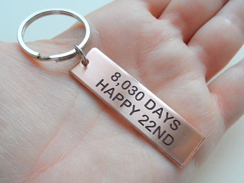 "Copper Tag Keychain Engraved with ""8,030 Days, Happy 22nd"", Keychain for 22 Year Anniversary Gift"