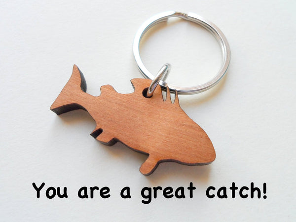 Wood Fish Keychain - You Are a Great Catch; 5 Year Anniversary Gift