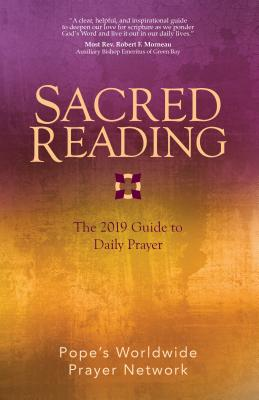 Sacred Reading: The 2019 Guide to Daily Prayer (Sacred Reading)