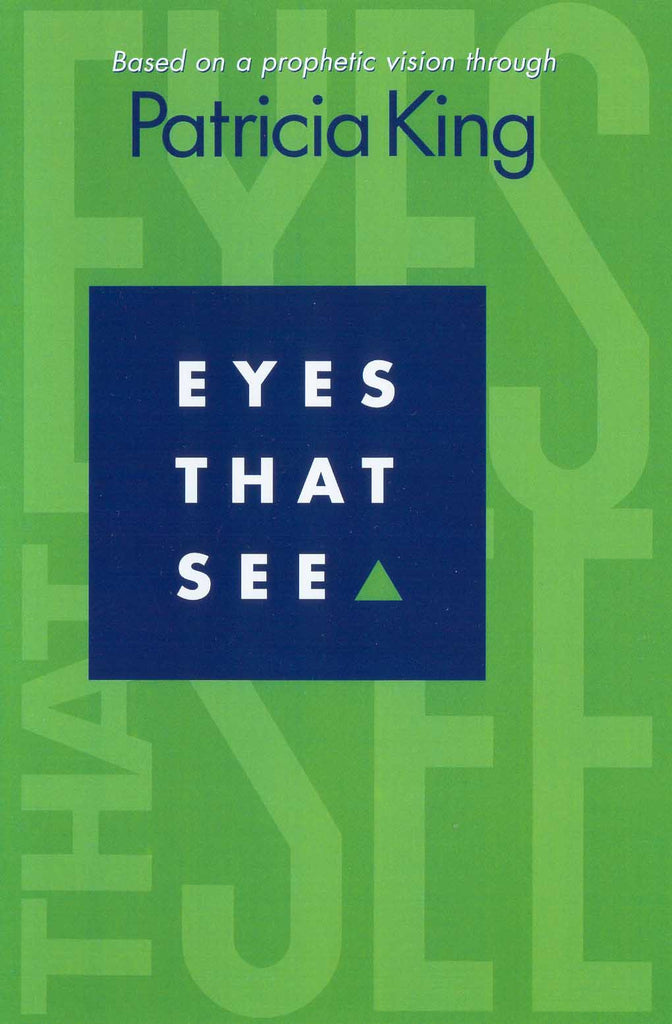 Eyes That See   EBook/Book by Patricia King
