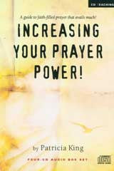 Increasing Your Prayer Power   MP3 Download / CD Set by Patricia King