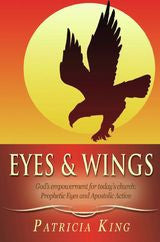 Eyes & Wings - Ebook by Patricia King