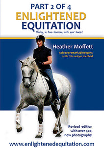 Enlightened Equitation for Kindle/iBooks: Part 2 of 4