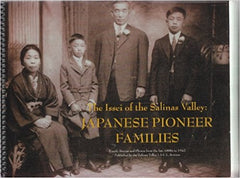 The Issei of the Salinas Valley: Japanese Pioneer Families