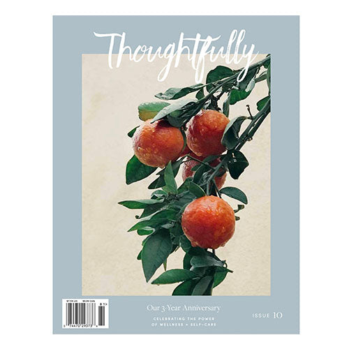 THOUGHTFULLY MAGAZINE | Issue 10 | 3 Year Anniversary