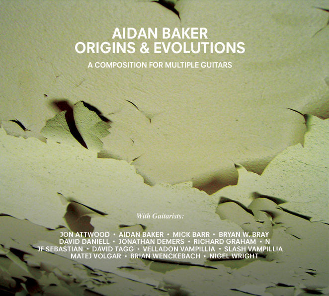 Aidan Baker - Origins and Evolutions | Gizeh Records Online Store