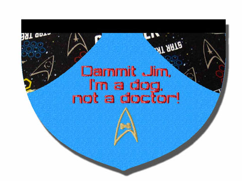 Dammit Jim, I'm a Dog Not a Doctor! bandana
