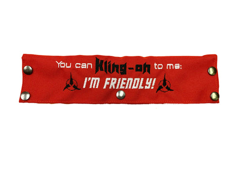 You can Kling-on to me, I'm friendly!