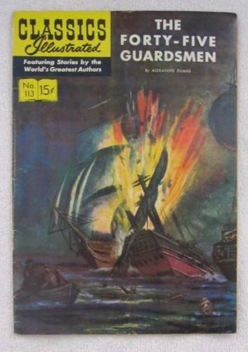 Classics Illustrated #113 [O] - The Forty-Five Guardsmen (Nov 1953) VG 4.0