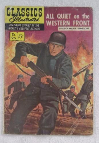Classics Illustrated #95 [O] - All Quiet on the Western Front(May 1952) G/VG 3.0
