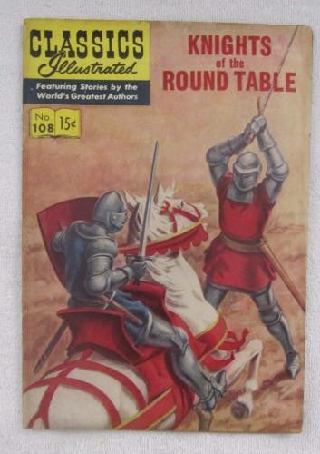 Classics Illustrated #108 [O] - Knights of the Round Table (Jun 1953) Fine 6.0