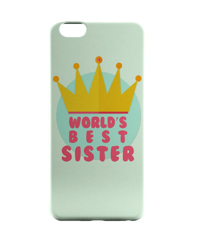iPhone 6 Case & iPhone 6S Case | World's Best Sister iPhone 6 | iPhone 6S Case Online India | PosterGuy