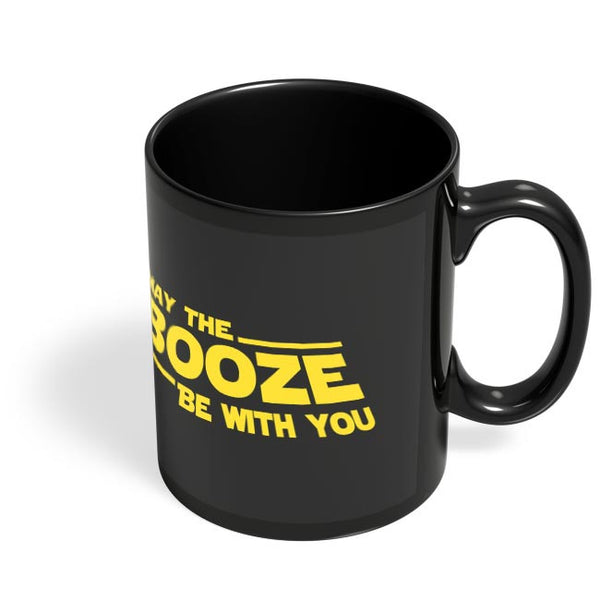 Coffee Mugs Online | May The Booze Be With You Black Coffee Mug Online India