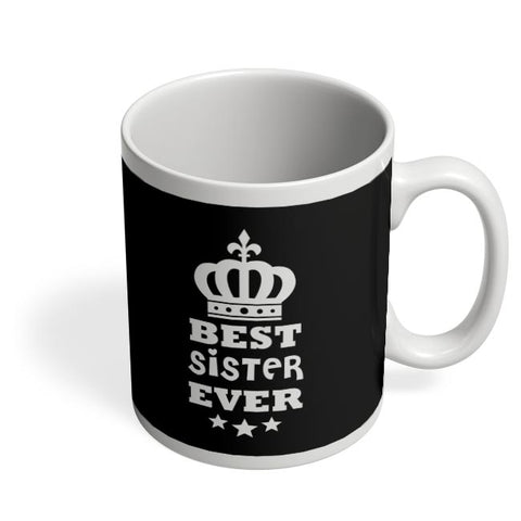 Best Sister Ever Coffee Mug Online India